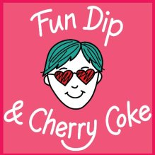 """A drawing of a human face with greenish blue hair and wearing heart shaped sunglasses is centered on a pink background and accompanied with the text """"Fun Dip & Cherry Coke""""."""